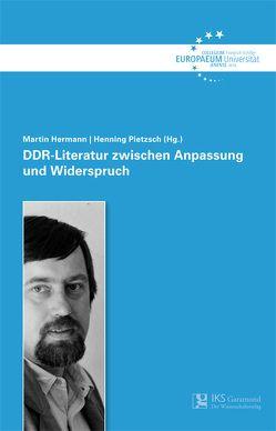 DDR-Literatur zwischen Anpassung und Widerspruch von Hermann,  Martin, Pietzsch,  Henning