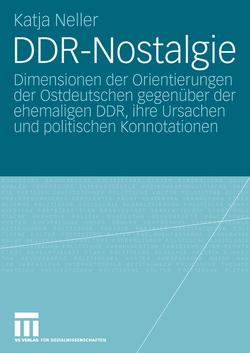 DDR-Nostalgie von Neller,  Katja