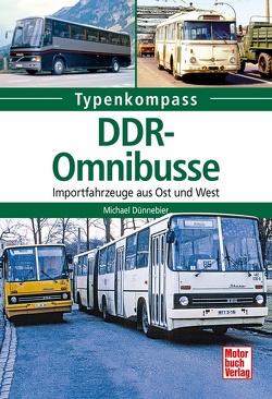 DDR-Omnibusse von Dünnebier,  Michael