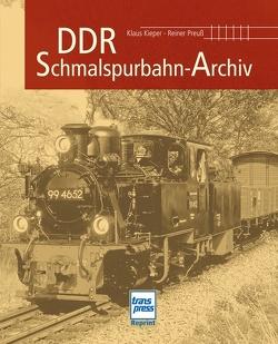 DDR-Schmalspurbahn-Archiv von Kieper,  Klaus, Preuss,  Reiner