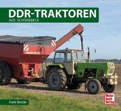 DDR Traktoren aus Schönebeck von Rönicke,  Frank