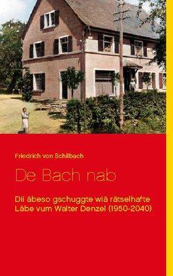 De Bach nab von Schilbach,  Friedrich