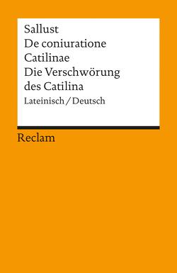 De coniuratione Catilinae /Die Verschwörung des Catilina von Büchner,  Karl, Sallust