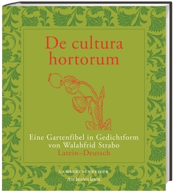 De cultura hortorum von Schönberger,  Otto, Strabo,  Walahfrid