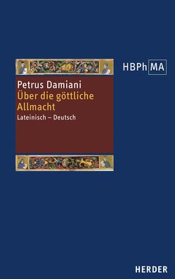 De divina omnipotentia. Über die göttliche Allmacht von Damiani,  Petrus, Nickl,  Peter