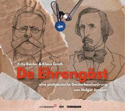 De Ehrengäst von Bliese,  Joachim, Janssen,  Holger, Jessen,  Uwe-Detlev, Schobeß,  Rainer, TENNEMANN media Buch- und Musikverlag