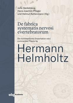 De fabrica systematis nervosi evertebratorum von Heideklang,  Julia, Kettenmann,  Helmut, Pflüger,  Hans-Joachim