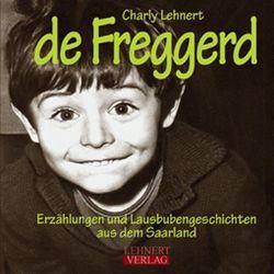 De Freggerd von Lehnert,  Charly
