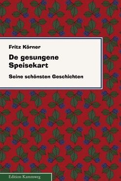 De gesungene Speisekart von Körner,  Fritz, Walter,  Klaus, Walther,  Klaus