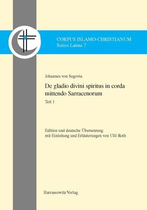 De gladio divini spiritus in corda mittendo Sarracenorum von Segovia,  Johannes von