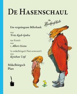 De Hasenschaul von Koch-Gotha,  Fritz, Sixtus,  Albert, Voss,  Christian