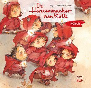 De Heizemänncher vun Kölle von Kopisch,  August, Tharlet,  Eve, Wegmann,  Ute