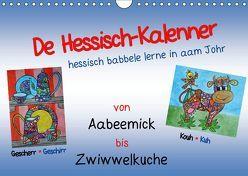 De Hessisch-Kalenner – hessisch babbele lerne in aam Johr (Wandkalender 2019 DIN A4 quer) von Stark-Hahn,  Ilona