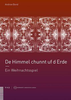 De Himmel chunnt uf d Erde von Bond,  Andrew, Brändlin,  Sabine, Locher,  Gottfried W., Wagner,  Dieter