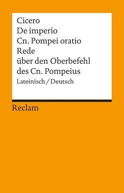 De imperio Cn. Pompei ad Quirites oratio / Rede über den Oberbefehl des Cn. Pompeius von Cicero, Schönberger,  Otto