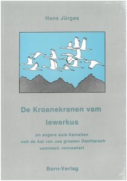 De Koranerkranen vam Iewerkus von Jürges,  Hans