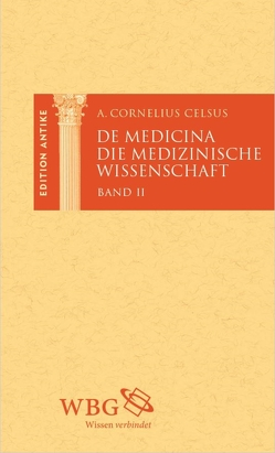 De Medicina von Baier,  Thomas, Brodersen,  Kai, Celsus,  Aulus Cornelius, Hose,  Martin, Lederer,  Thomas