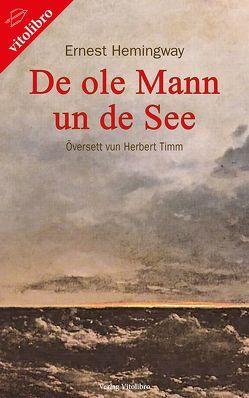 De ole Mann un de See von Hemingway,  Ernest