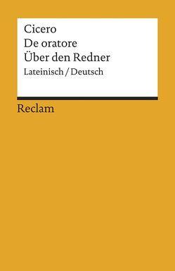 De oratore / Über den Redner von Cicero, Merklin,  Harald