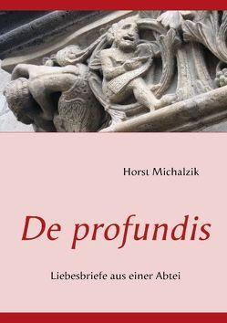 De profundis von Michalzik,  Horst