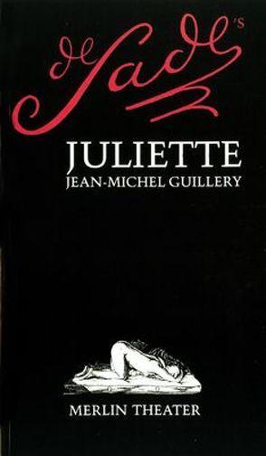 De Sade's Juliette von Guillery,  Jean-Michel, Hock,  Katarina