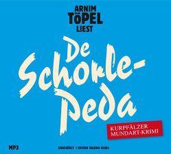 De Schorle-Peda – DAS HÖRBUCH MP3 von Töpel,  Arnim
