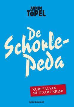 De Schorle-Peda von Töpel,  Arnim