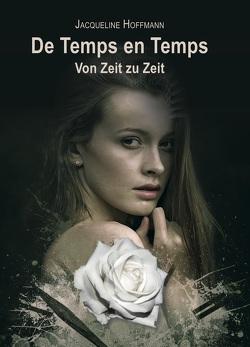 De Temps en Temps von Hoffmann,  Jacqueline