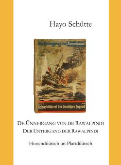 De Ünnergang vun de Rawalpindi un anner Geschichten von Schütte,  Hayo