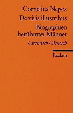De viris illustribus /Biographien berühmter Männer von Krafft,  Peter, Nepos,  Cornelius, Olef-Krafft,  Felicitas