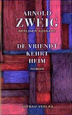 De Vriendt kehrt heim von Bernhard,  Julia, Zweig,  Arnold
