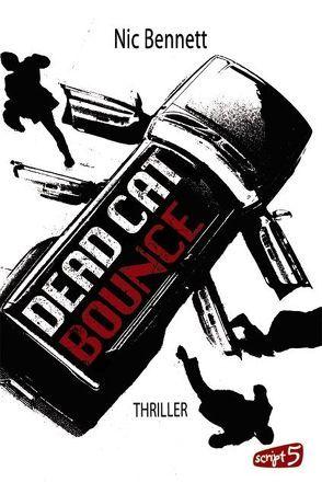 Dead Cat Bounce von Bennett,  Nic, Reiter,  Bea