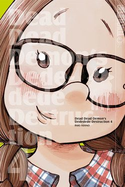 Dead Dead Demon's Dededede Destruction 04 von Asano,  Inio