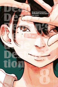 Dead Dead Demon's Dededede Destruction 08 von Asano,  Inio