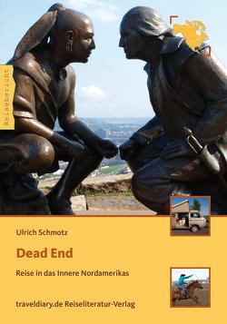 Dead End von Schmotz,  Ulrich