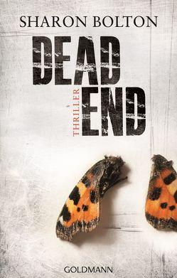Dead End – Lacey Flint 2 von Bezzenberger,  Marie-Luise, Bolton,  Sharon