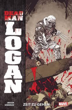 Dead Man Logan von Brisson,  Ed, Henderson,  Mike