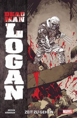 Dead Man Logan von Brisson,  Ed, Henderson,  Mike, Rösch,  Alexander
