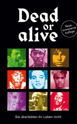 Dead or alive von Alt,  Andreas, Schumacher,  Christian