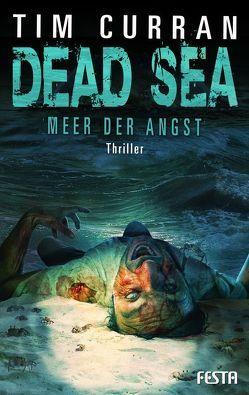 DEAD SEA – Meer der Angst von Curran,  Tim