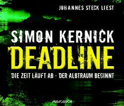 Deadline von Kernick,  Simon, Schäfer,  Lutz Magnus, Steck,  Johannes