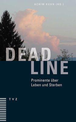Deadline von Kuhn,  Achim