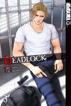 Deadlock 03 von Aida,  Saki, Takashina,  Yuh