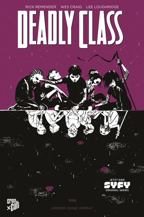 Deadly Class 2: Kinder ohne Heimat von Craig,  Wes, Loughridge,  Lee, Remender,  Rick, Schuster,  Michael