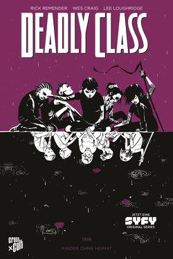 Deadly Class 2: Kinder ohne Heimat von Craig,  Wes, Loughridge,  Lee, Remender,  Rick