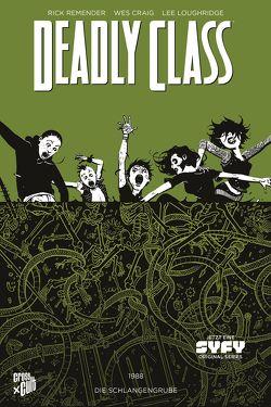 Deadly Class 3: Die Schlangengrube von Craig,  Wes, Loughridge,  Lee, Remender,  Rick