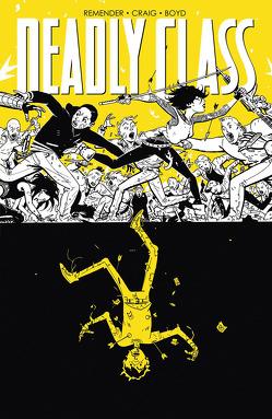 Deadly Class 4: Stirb für mich! von Craig,  Wes, Loughridge,  Lee, Remender,  Rick