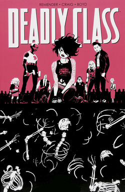Deadly Class 5: Karussell von Craig,  Wes, Loughrigde,  Lee, Remender,  Rick, Schuster,  Michael