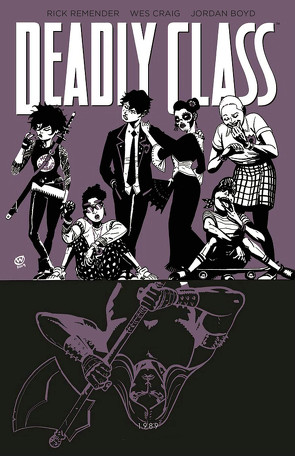 Deadly Class 9: Knochenmaschine von Boyd,  Jordan, Craig,  Wes, Remender,  Rick, Schuster,  Michael