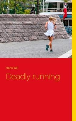 Deadly running von Will,  Hans